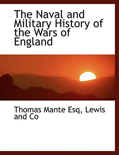 9781140605027: The Naval and Military History of the Wars of England