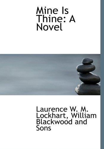 9781140608455: Mine Is Thine: A Novel