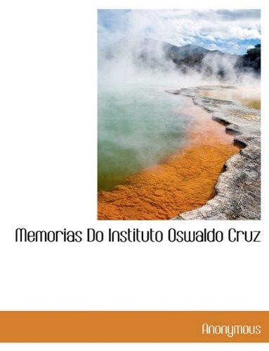 9781140609063: Memorias Do Instituto Oswaldo Cruz