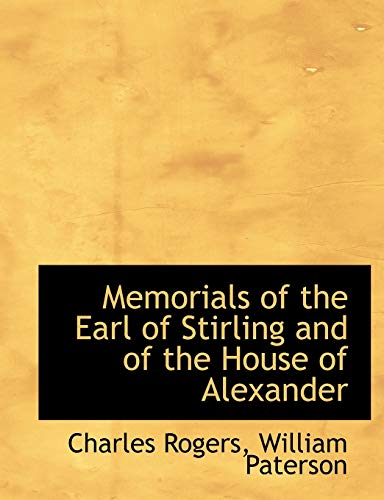 9781140609308: Memorials of the Earl of Stirling and of the House of Alexander