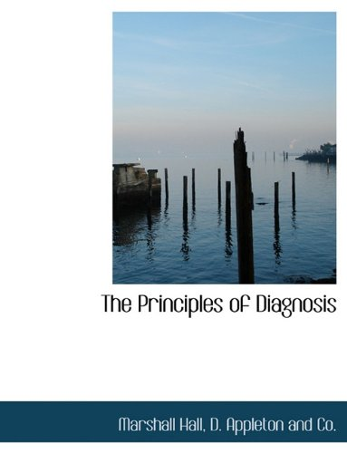 9781140610281: The Principles of Diagnosis