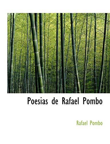 9781140612605: Poesias de Rafael Pombo (Spanish Edition)