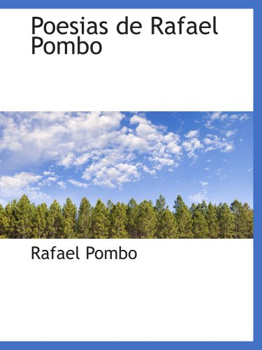 9781140612612: Poesias de Rafael Pombo (Spanish Edition)