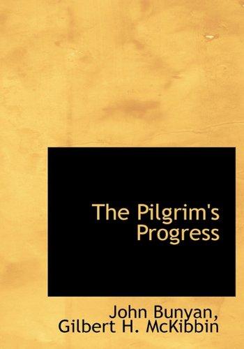 The Pilgrim's Progress: John Bunyan, Gilbert