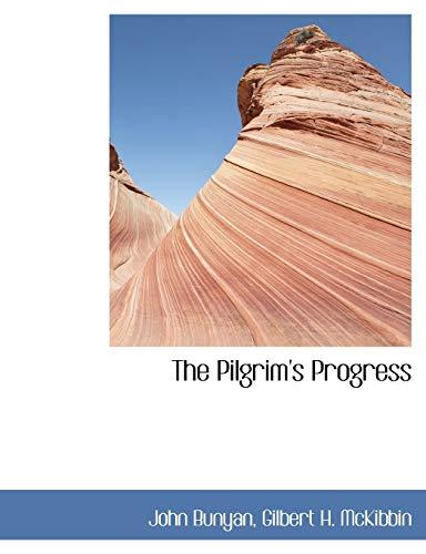 The Pilgrim's Progress: Bunyan, John; Gilbert