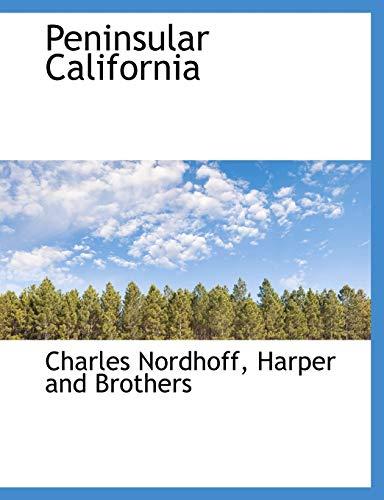 9781140615309: Peninsular California