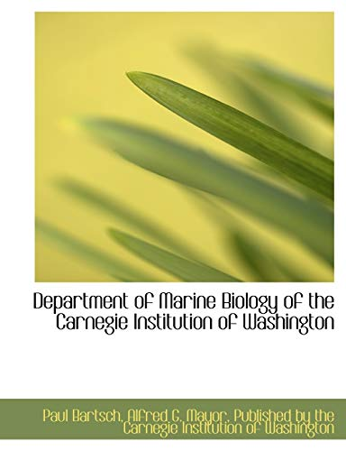 9781140616764: Department of Marine Biology of the Carnegie Institution of Washington