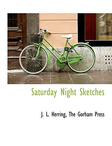 9781140620679: Saturday Night Sketches