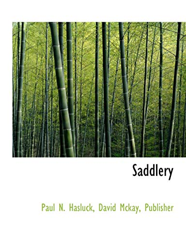 Saddlery (9781140621355) by Hasluck, Paul N.