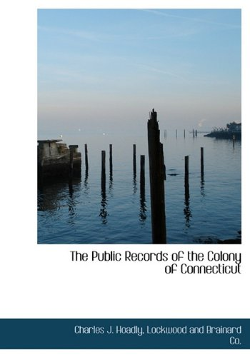 9781140628224: The Public Records of the Colony of Connecticut