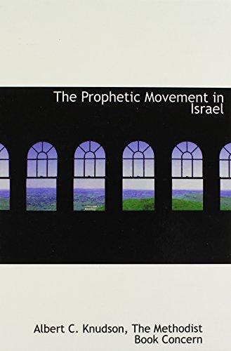 The Prophetic Movement in Israel: Albert C. Knudson