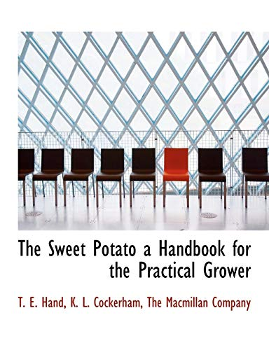 9781140630685: The Sweet Potato a Handbook for the Practical Grower