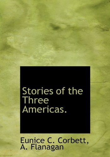 9781140633068: Stories of the Three Americas.