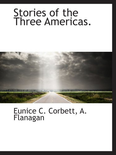 9781140633082: Stories of the Three Americas.
