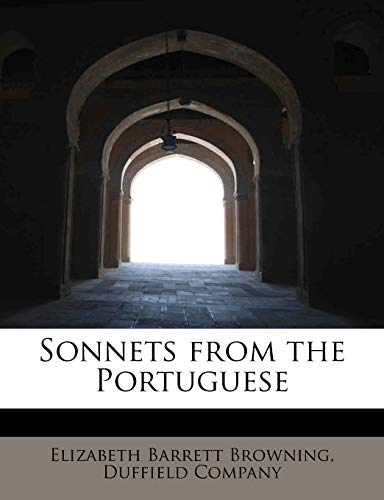 Sonnets from the Portuguese (9781140635123) by Elizabeth Barrett Browning