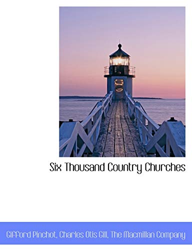 9781140636908: Six Thousand Country Churches