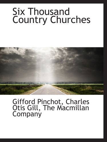 9781140636915: Six Thousand Country Churches