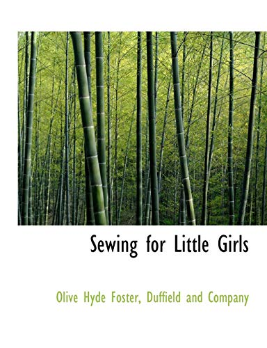 9781140638155: Sewing for Little Girls