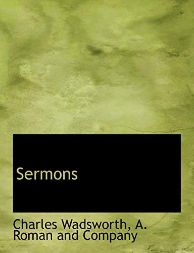 Sermons (Paperback): Charles Wadsworth