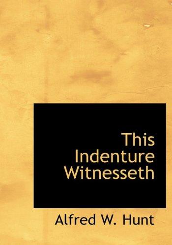 9781140648758: This Indenture Witnesseth