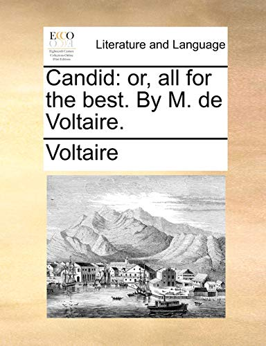 9781140655756: Candid: or, all for the best. By M. de Voltaire.