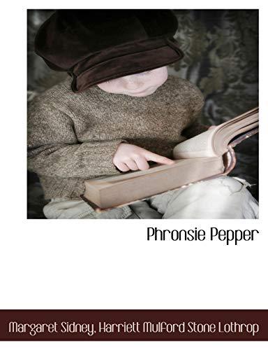 Phronsie Pepper: Margaret Sidney