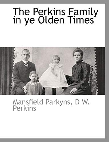 9781140662891: The Perkins Family in ye Olden Times