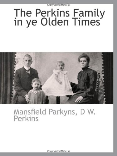 9781140662907: The Perkins Family in ye Olden Times