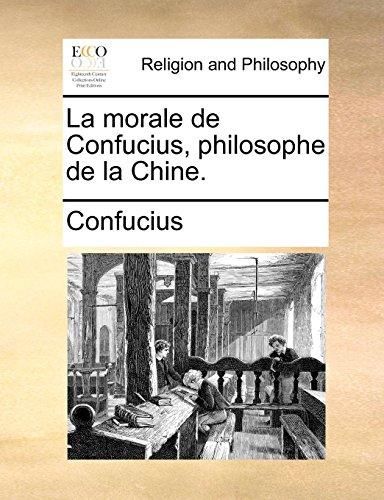 9781140673798: La morale de Confucius, philosophe de la Chine. (French Edition)
