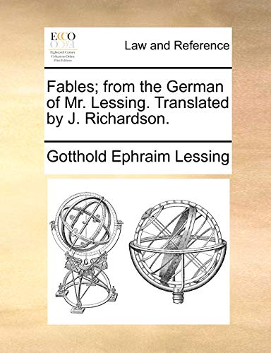 9781140682073: Fables; from the German of Mr. Lessing. Translated by J. Richardson.