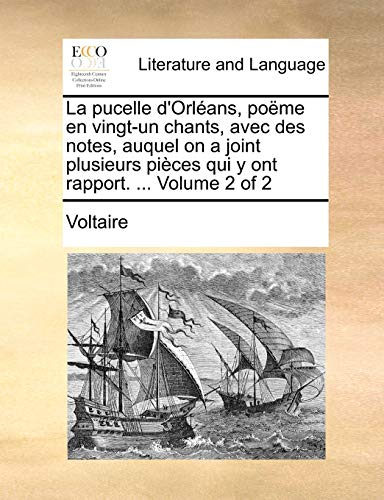 La pucelle d'Orléans, poëme en vingt-un chants,: Voltaire