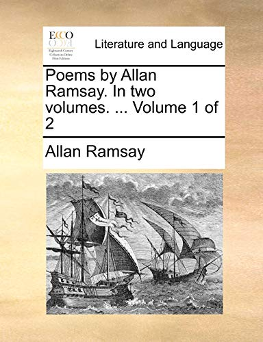 9781140706229: Poems by Allan Ramsay. In two volumes. ... Volume 1 of 2