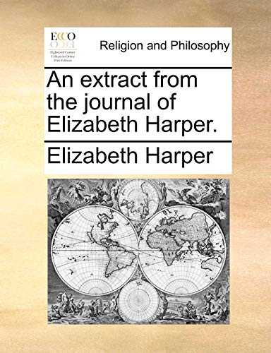 An extract from the journal of Elizabeth Harper.: Harper, Elizabeth