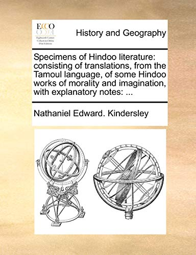 9781140732556: Specimens of Hindoo literature: consisting of translations, from the Tamoul language, of some Hindoo works of morality and imagination, with explanatory notes: ...