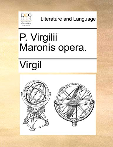 9781140763925: P. Virgilii Maronis opera. (Latin Edition)
