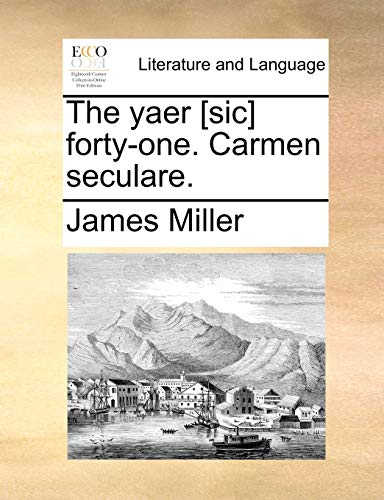The yaer [sic] forty-one. Carmen seculare. (1140805878) by Miller, James