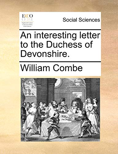 9781140845492: An interesting letter to the Duchess of Devonshire.
