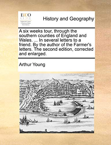 A Six Weeks Tour, Through the Southern: Arthur Young