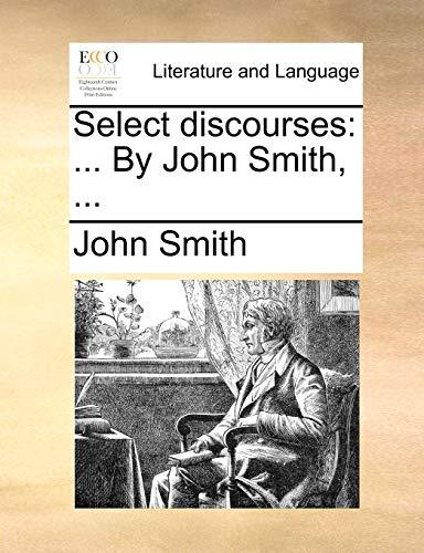 9781140940685: Select discourses: ... By John Smith, ...
