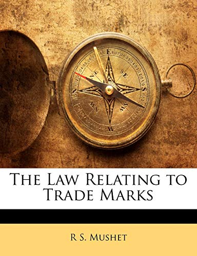 9781141003273: The Law Relating to Trade Marks