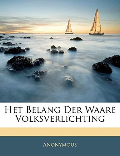 9781141004515: Het Belang Der Waare Volksverlichting (Dutch Edition)