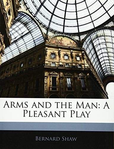 9781141046140: Arms and the Man: A Pleasant Play
