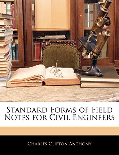 9781141049721: Standard Forms of Field Notes for Civil Engineers