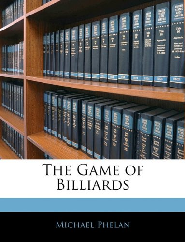 9781141050352: The Game of Billiards
