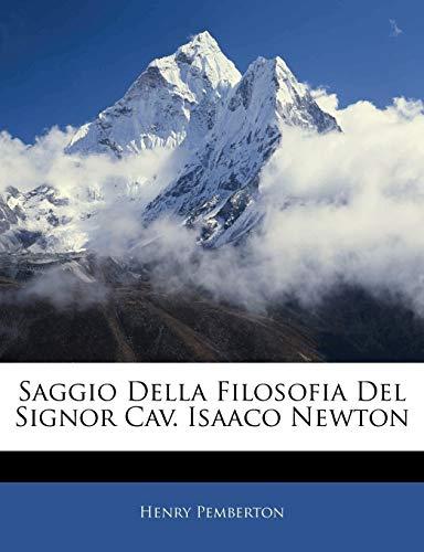 9781141082698: Saggio Della Filosofia del Signor Cav. Isaaco Newton