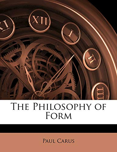 9781141100705: The Philosophy of Form