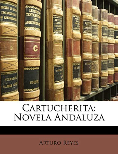 9781141101153: Cartucherita: Novela Andaluza (Spanish Edition)