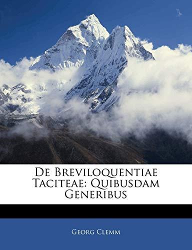 9781141113989: De Breviloquentiae Taciteae: Quibusdam Generibus (Latin Edition)