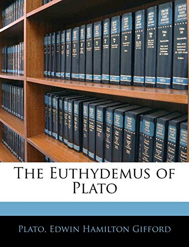 9781141156412: The Euthydemus of Plato (Ancient Greek Edition)