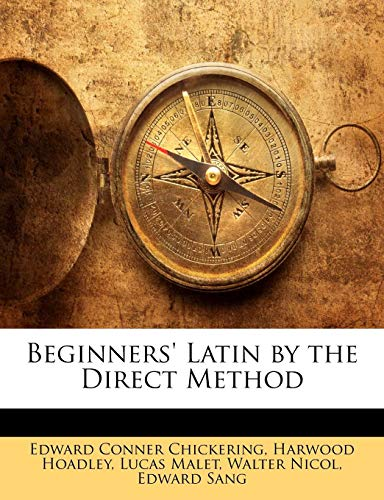 9781141161515: Beginners' Latin by the Direct Method